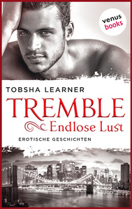 Titel: Tremble - Endlose Lust