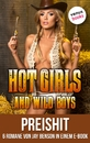 Titel: Hot Girls and Wild Boys