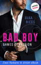 Titel: Bad Boy - Games of Passion: Zwei Romane in einem eBook