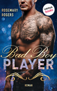 Titel: Bad Boy Player: Ein Dark-Romance-Roman - Band 2