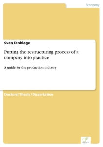 Titel: Putting the restructuring process of a company into practice
