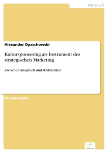 Titel: Kultursponsoring als Instrument des strategischen Marketing