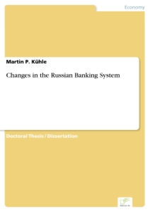 Titel: Changes in the Russian Banking System