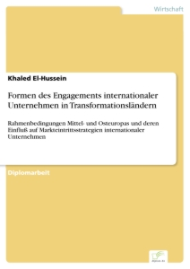 Titel: Formen des Engagements internationaler Unternehmen in Transformationsländern