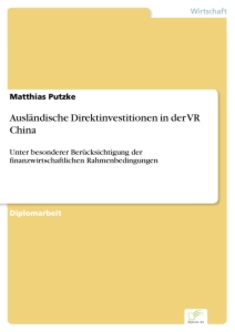 Titel: Ausländische Direktinvestitionen in der VR China