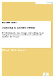 Titel: Marketing du tourisme durable
