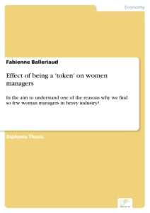 Titel: Effect of being a 'token' on women managers