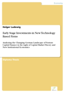 Titel: Early Stage Investments in New Technology Based Firms