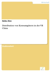 Titel: Distribution von Konsumgütern in der VR China