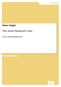 Titel: The Asian Financial Crisis