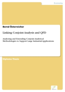 Titel: Linking Conjoint Analysis and QFD