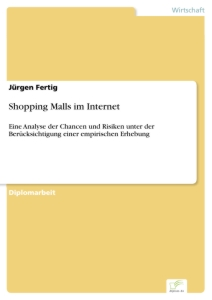 Titel: Shopping Malls im Internet