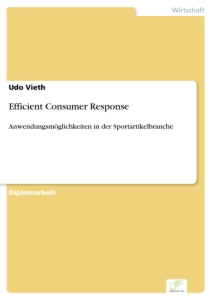 Titel: Efficient Consumer Response