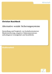 Titel: Alternative soziale Sicherungssysteme