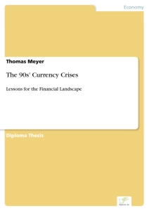 Titel: The 90s' Currency Crises