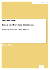 Titel: Britain and European Integration