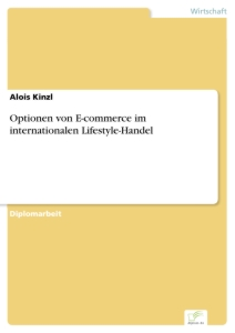 Titel: Optionen von E-commerce im internationalen Lifestyle-Handel