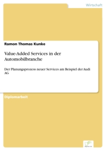 Titel: Value-Added Services in der Automobilbranche