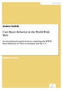 Titel: User Buyer Behavior in the World Wide Web