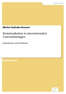 Titel: Kommunikation in internationalen Unternehmungen