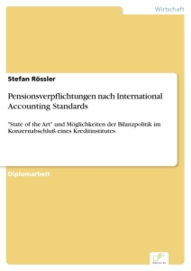 Titel: Pensionsverpflichtungen nach International Accounting Standards