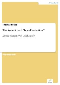 "Titel: Was kommt nach ""Lean-Production""?"
