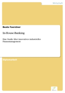 Titel: In-House-Banking