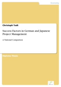Titel: Success Factors in German and Japanese Project Management