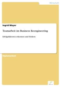 Titel: Teamarbeit im Business Reengineering