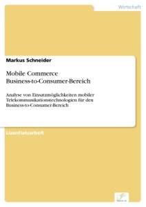 Titel: Mobile Commerce Business-to-Consumer-Bereich