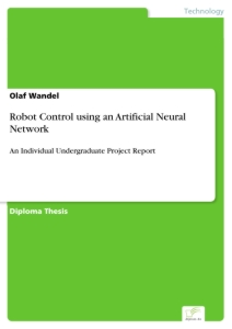 Titel: Robot Control using an Artificial Neural Network