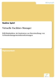 Titel: Virtuelle Facilities Manager