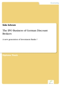 Titel: The IPO Business of German Discount Brokers