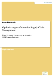 Titel: Optimierungsverfahren im Supply Chain Management