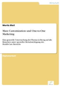Titel: Mass Customization und One-to-One Marketing