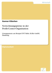 Titel: Verrechnungspreise in der Profit-Center-Organisation