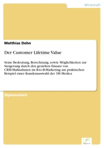 Titel: Der Customer Lifetime Value