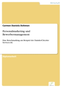 Titel: Personalmarketing und Bewerbermanagement