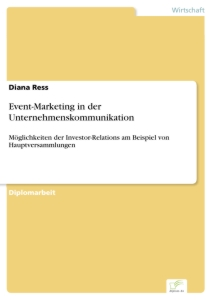 Titel: Event-Marketing in der Unternehmenskommunikation