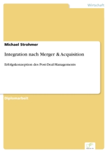 Titel: Integration nach Merger & Acquisition