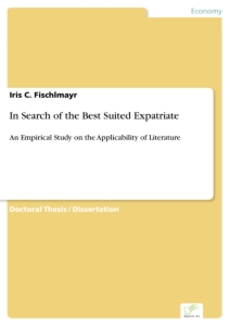 Titel: In Search of the Best Suited Expatriate