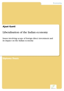 Titel: Liberalisation of the Indian economy