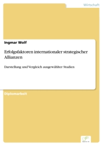 Titel: Erfolgsfaktoren internationaler strategischer Allianzen