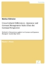 Titel: Cross-Cultural Differences - Japanese and German Management Styles from the German Perspective