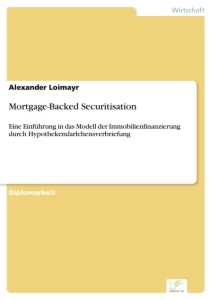 Titel: Mortgage-Backed Securitisation