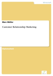 Titel: Customer Relationship Marketing