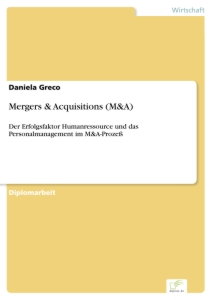 Titel: Mergers & Acquisitions (M&A)