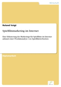 Titel: Spielfilmmarketing im Internet