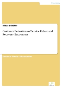 Titel: Customer Evaluations of Service Failure and Recovery Encounters