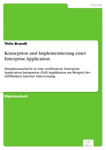 Titel: Konzeption und Implementierung einer Enterprise Application